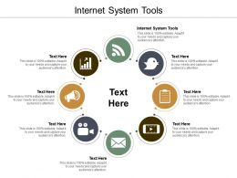 Internet System Tools Ppt Powerpoint Presentation Infographic Template Ideas Cpb