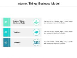Internet Things Business Model Ppt Powerpoint Presentation Show Clipart Cpb
