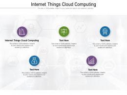 Internet Things Cloud Computing Ppt Powerpoint Presentation Summary Designs Cpb
