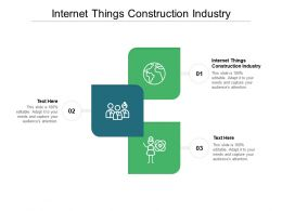 Internet Things Construction Industry Ppt Powerpoint Presentation Professional Graphics Tutorials Cpb