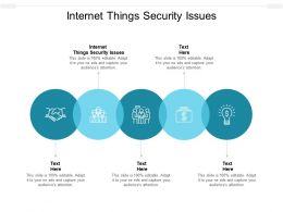 Internet Things Security Issues Ppt Powerpoint Presentation Portfolio Format Cpb