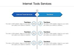 Internet Tools Services Ppt Powerpoint Presentation Slides Format Cpb