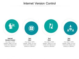 Internet Version Control Ppt Powerpoint Presentation Icon Template Cpb