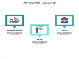 Interoperable Blockchain Ppt Powerpoint Presentation Model Background Images Cpb
