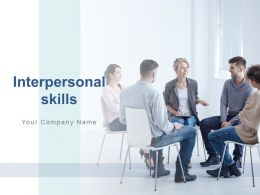 Interpersonal Skills Leadership Responsibility Teamwork Motivation Communication Improvement