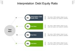 Interpretation Debt Equity Ratio Ppt Powerpoint Presentation Slides Mockup Cpb