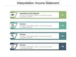 Interpretation Income Statement Ppt Powerpoint Presentation Slides Infographics Cpb