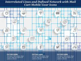 Interrelated Lines And Defined Network With Mail Cart Mobile Gear Icons