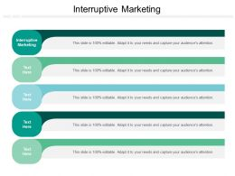 Interruptive Marketing Ppt Powerpoint Presentation Infographic Template Structure Cpb