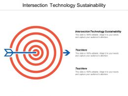 Intersection Technology Sustainability Ppt Powerpoint Presentation Portfolio Design Templates Cpb