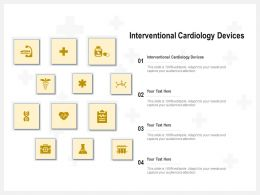 Interventional Cardiology Devices Ppt Powerpoint Presentation Inspiration Brochure