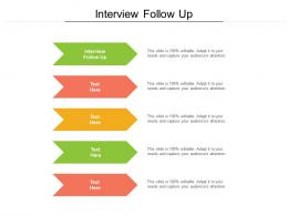 Interview Follow Up Ppt Powerpoint Presentation Icon Layouts Cpb