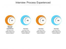 Interview Process Experienced Ppt Powerpoint Presentation Inspiration Cpb