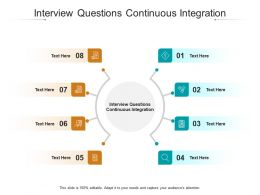 Interview Questions Continuous Integration Ppt Powerpoint Presentation Inspiration Cpb