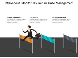 Intravenous Monitor Tax Return Case Management Mobile Payments Cpb