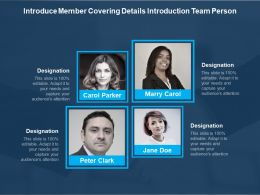 Introduce Member Covering Details Introduction Team Person
