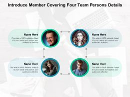 Introduce Member Covering Four Team Persons Details