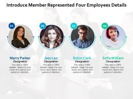 Introduce Member Represented Four Employees Details