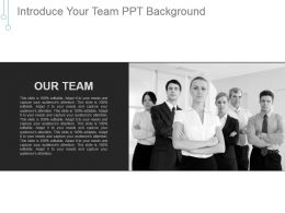 Introduce Your Team Ppt Background