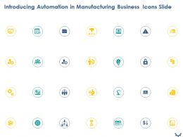 Introducing Automation In Manufacturing Business Icons Slide Ppt Powerpoint Presentation