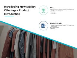 Introducing New Market Offerings Product Introduction Powerpoint Presentation Gallery