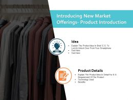 Introducing New Market Offerings Product Introduction Ppt Powerpoint Presentation File Slides