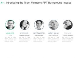 Introducing The Team Members Ppt Background Images
