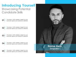 Introducing Yourself Showcasing Potential Candidate Skills Infographic Template