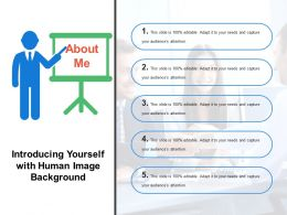Introducing Yourself With Human Image Background