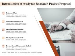 Introduction Of Study For Research Project Proposal Ppt Powerpoint Presentation Icon