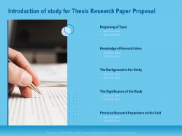 Introduction Of Study For Thesis Research Paper Proposal Ppt Icon