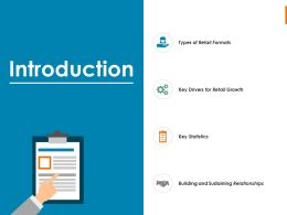 Introduction Retail Growth Ppt Powerpoint Presentation Outline Inspiration