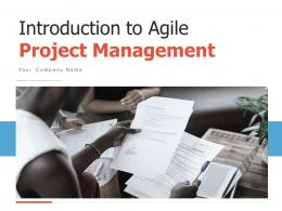 Introduction To Agile Project Management Powerpoint Presentation Slides