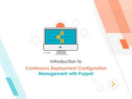 Introduction To Continuous Deployment Configuration Management With Puppet Complete Deck