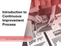 Introduction To Continuous Improvement Process Powerpoint Presentation Slides