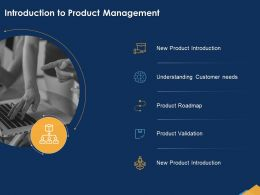 Introduction To Product Management Roadmap Ppt Powerpoint Presentation Good