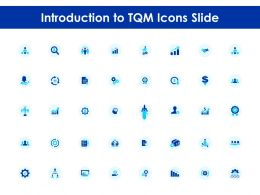 Introduction To Tqm Icons Slide Process Ppt Powerpoint Presentation Portfolio Format