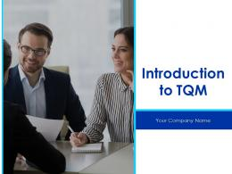 Introduction To Tqm Powerpoint Presentation Slides