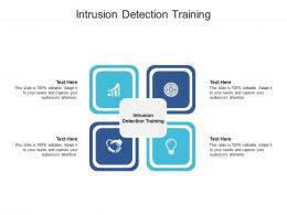 Intrusion Detection Training Ppt Powerpoint Presentation Portfolio Structure Cpb