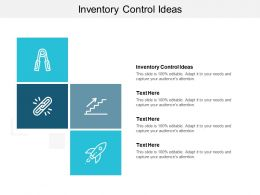 Inventory Control Ideas Ppt Powerpoint Presentation Infographics Demonstration Cpb