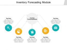Inventory Forecasting Module Ppt Powerpoint Presentation Ideas Format Cpb