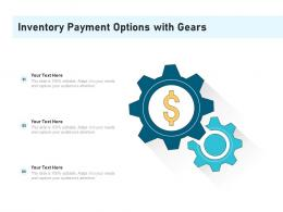 Inventory Payment Options With Gears