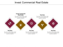 Invest Commercial Real Estate Ppt Powerpoint Presentation Outline Mockup Cpb