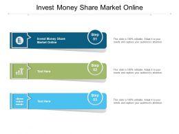 Invest Money Share Market Online Ppt Presentation File Designs Download Cpb