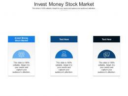 Invest Money Stock Market Ppt Powerpoint Presentation Slides Brochure Cpb