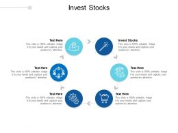 Invest Stocks Ppt Powerpoint Presentation Infographic Template Design Ideas Cpb