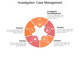 Investigation Case Management Ppt Powerpoint Presentation Outline Graphics Tutorials Cpb