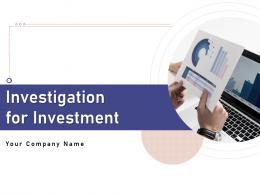 Investigation For Investment Powerpoint Presentation Slides