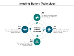 Investing Battery Technology Ppt Powerpoint Presentation Icon Template Cpb