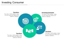 Investing Consumer Ppt Powerpoint Presentation File Objects Cpb